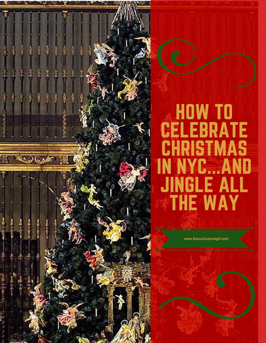 Celebrate Christmas with Kids in NYC....and Jingle All the Way!