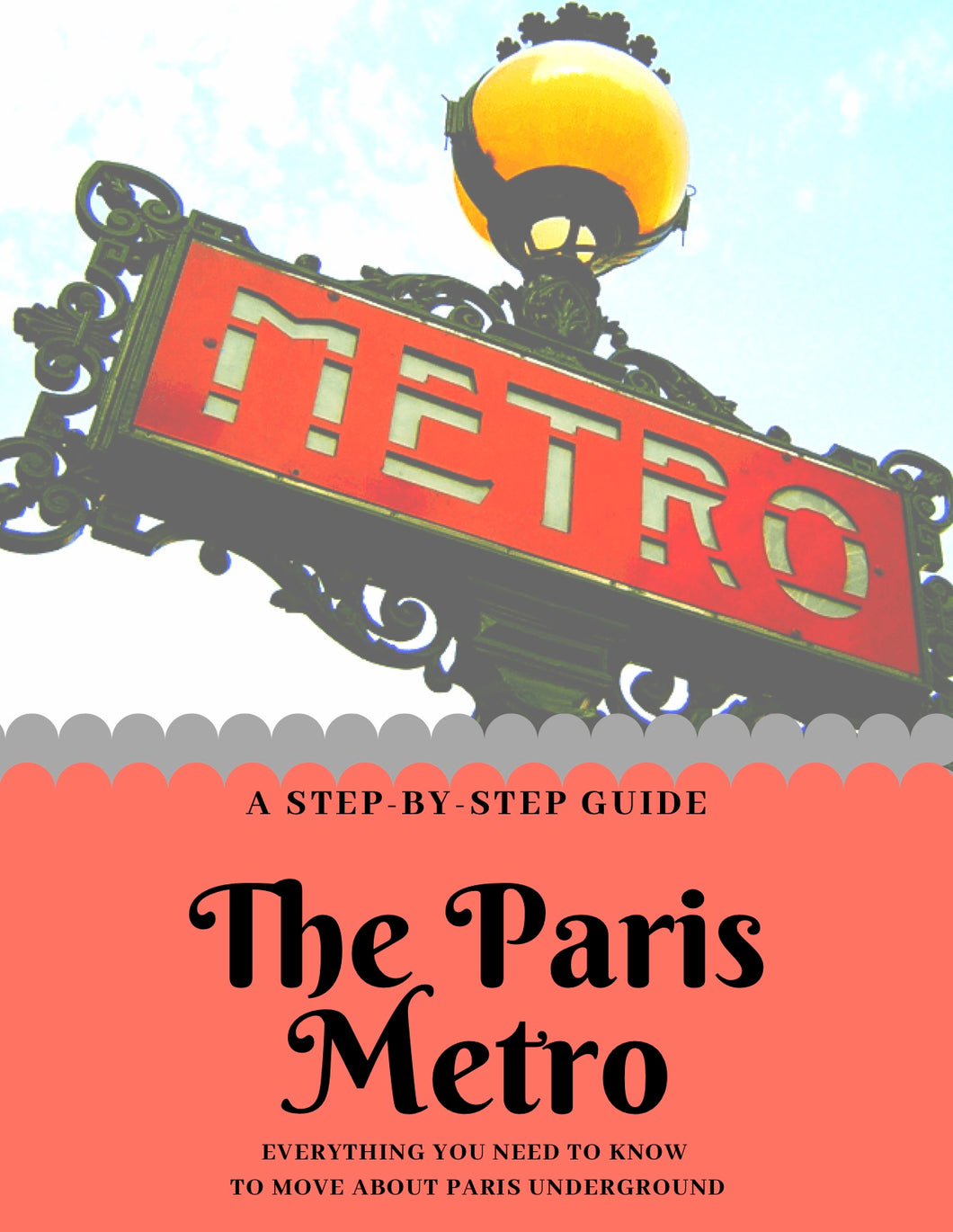 The Complete Guide to the Paris Metro