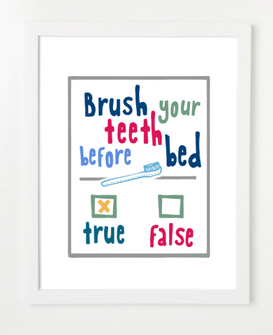 Brush Your Teeth Before Bed - Children's Bathroom Art - GRAY VERSION
