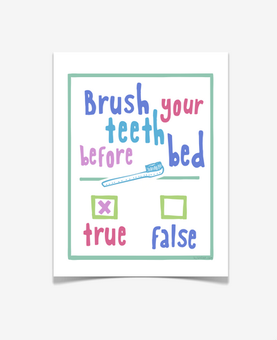 Brush Your Teeth Before Bed - Children's Bathroom Art - PASTEL VERSION