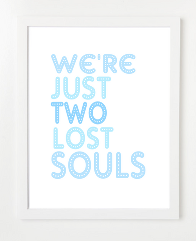 We're Just Two Lost Souls Quote Poster - Pink Floyd Lyrics Art - Quotes