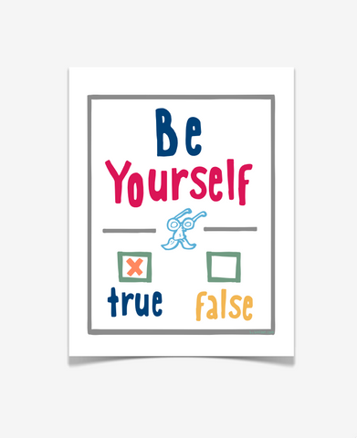 Be Yourself - Children's Room Decor - Uplifting Art for Kids - GRAY VERSION