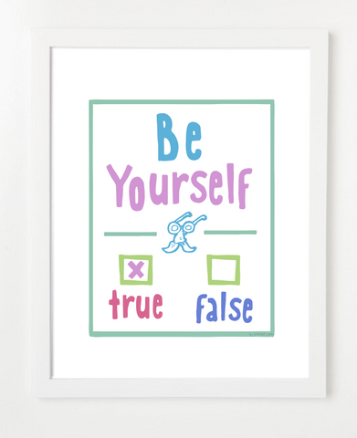 Be Yourself - Children's Room Decor - Uplifting Art for Kids - PASTEL VERSION