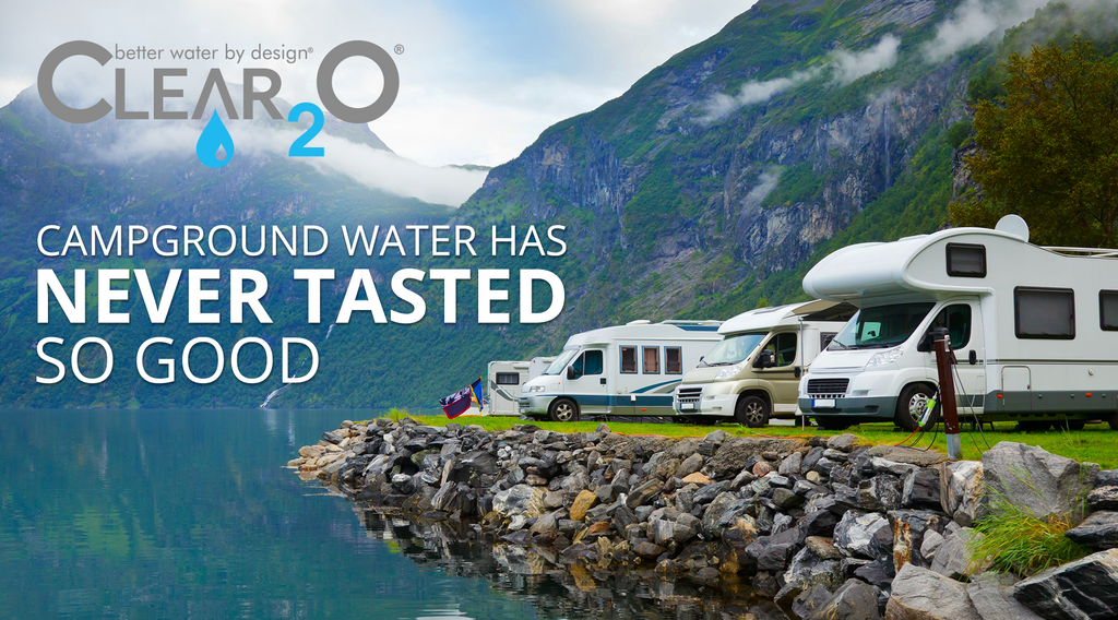 Clear2O® RV Filter Makes Clean Water Possible for RV Campers; Must-Have Gear for Upcoming Road Trips