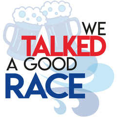 Sailing Gift Mug - We talked a good race