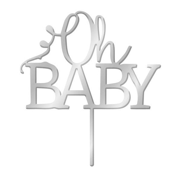 OH BABY Silver Mirror Acrylic Cake Topper