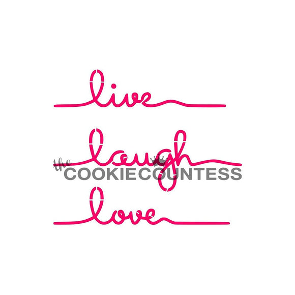 LIVE LAUGH LOVE cookie stencil