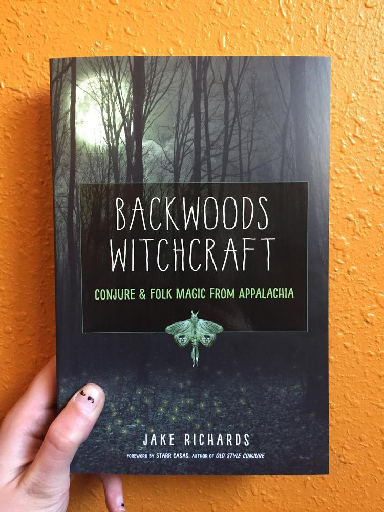 Backwoods Witchcraft: Conjure & Folk Magic from Appalachia microcosm