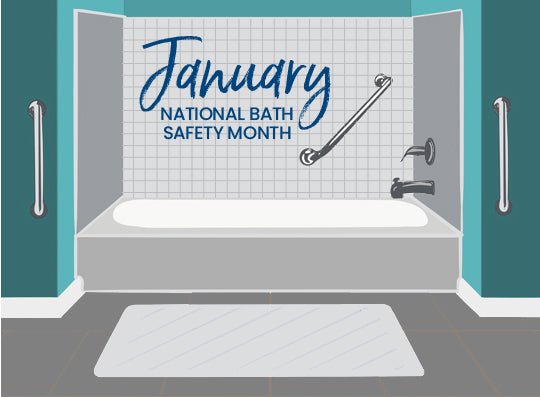 NATIONAL BATH SAFETY MONTH JANUARY 2021