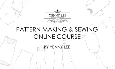 Pattern Making & Sewing online course by Yenny Lee Bridal Couture