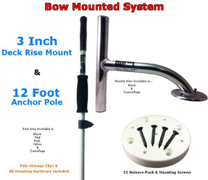 3 Inch Rise Bow Mount<br>with 12Ft Anchor Pole