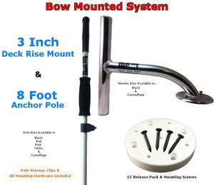 3 Inch Rise Bow Mount<br>with 8Ft Anchor Pole