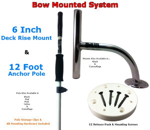 6 Inch Rise Bow Mount<br>with 12Ft Anchor Pole