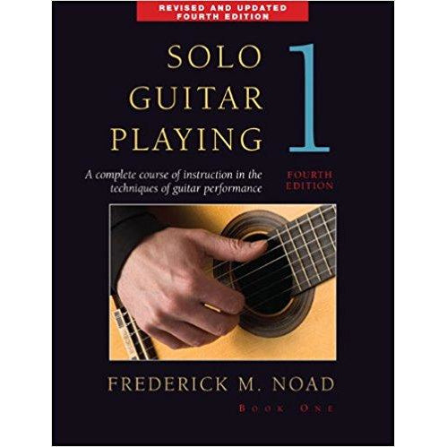 Solo Guitar Playing - Book 1, 4th Edition