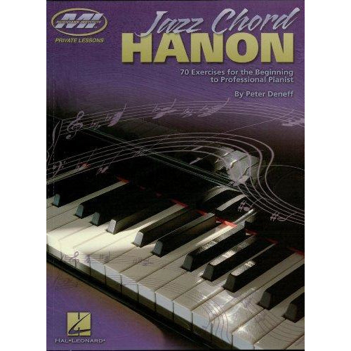 Jazz Chord Hanon: 70 Exercises for the Beginning to Professional Pianist (Musicians Institute)
