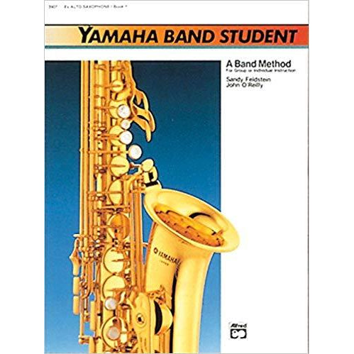 Yamaha Band Student, Book 1 Eb Alto Saxophone: A Band Method for Group or Individual Instruction