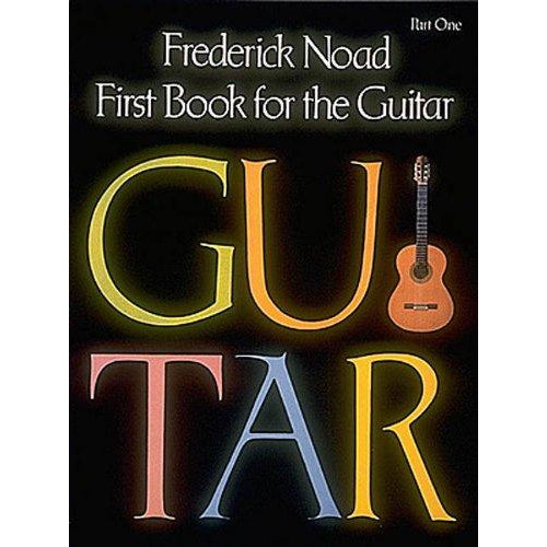 First Book for the Guitar - Part 1: Guitar Technique