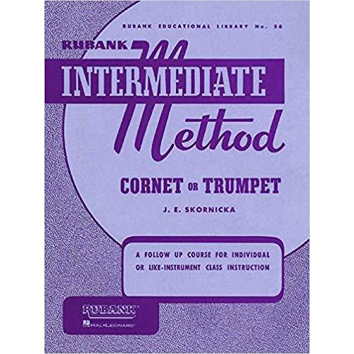 Rubank Intermediate Method: Cornet or Trumpet