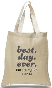 "Popular Slogan, ""Best Day Ever"" on All Cotton Canvas Tote, Ideal for Weddings, Travel Clubs and Organizations Available at Discount and Wholesale Prices."