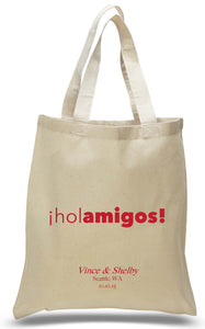 """ihol amigos!"" All Cotton Travel Welcome Tote Personalized with Names, Date and Location Ideal for Weddings and Travel Clubs Just $3.99 Each."