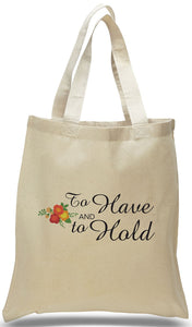 To Have and To Hold Wedding Welcome Tote