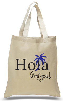 Hola Amigos With Palm Tree Welcome Tote a2022393c69b