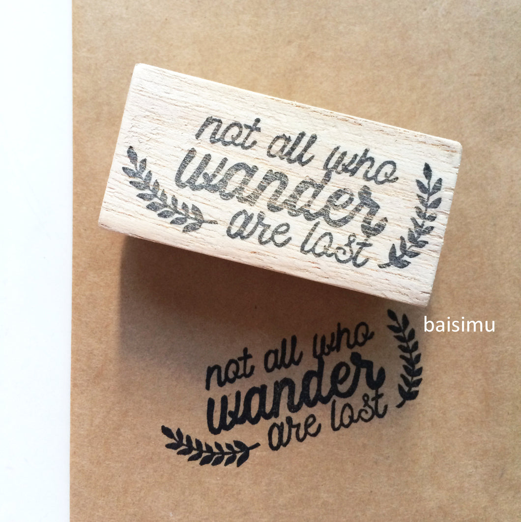 Not all who wander are lost stamp