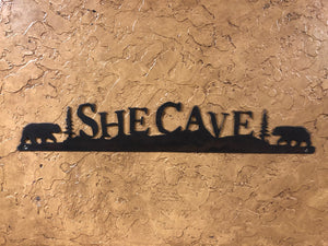 She Cave sign - Rusty Moose Marketplace