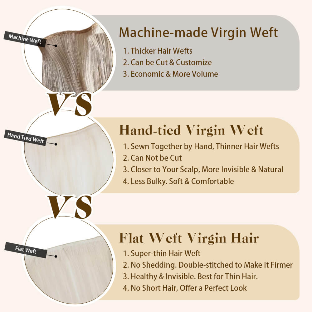 What's the difference of machine-made weft, hand-tied weft and flat weft?
