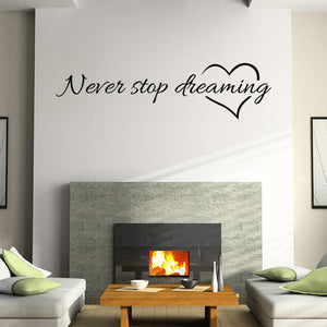Never Stop Dreaming Removable Art