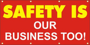 A120 Safety Is Our Business Too!