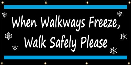 A188 When Walkways Freeze, Walk Safely Please