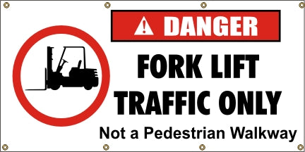 A189 Danger - Fork Lift Traffic Only