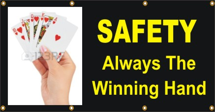 A253 Safety Always the Winning Hand