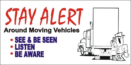 A33 Stay Alert Around Moving Vehicles