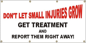 A3 Don't Let Small Injuries Grow Banner