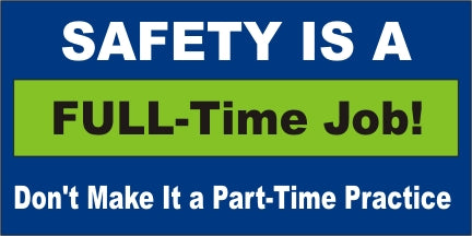 A52 Safety Is a Full-Time Job