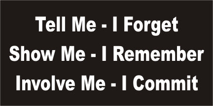 A59 Tell Me, I Forget - Involve Me, I Commit