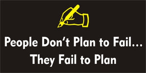 A68 People Don't Plan to Fail, They Fail to Plan