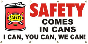 A73 Safety Comes in Cans (white background)