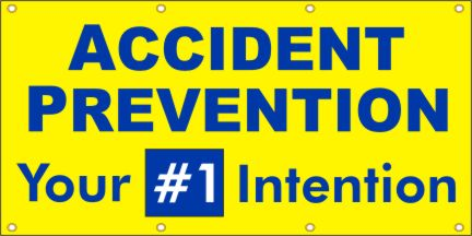 A75 Accident Prevention, Your #1 Intention