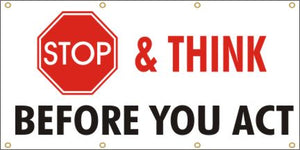 A83 Stop and Think Before you Act