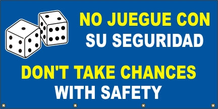 A526 Don't Take Chances With Safety (Spanish)