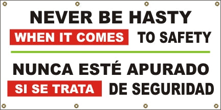 A546 Never Be Hasty, When it Comes to Safety (Spanish)