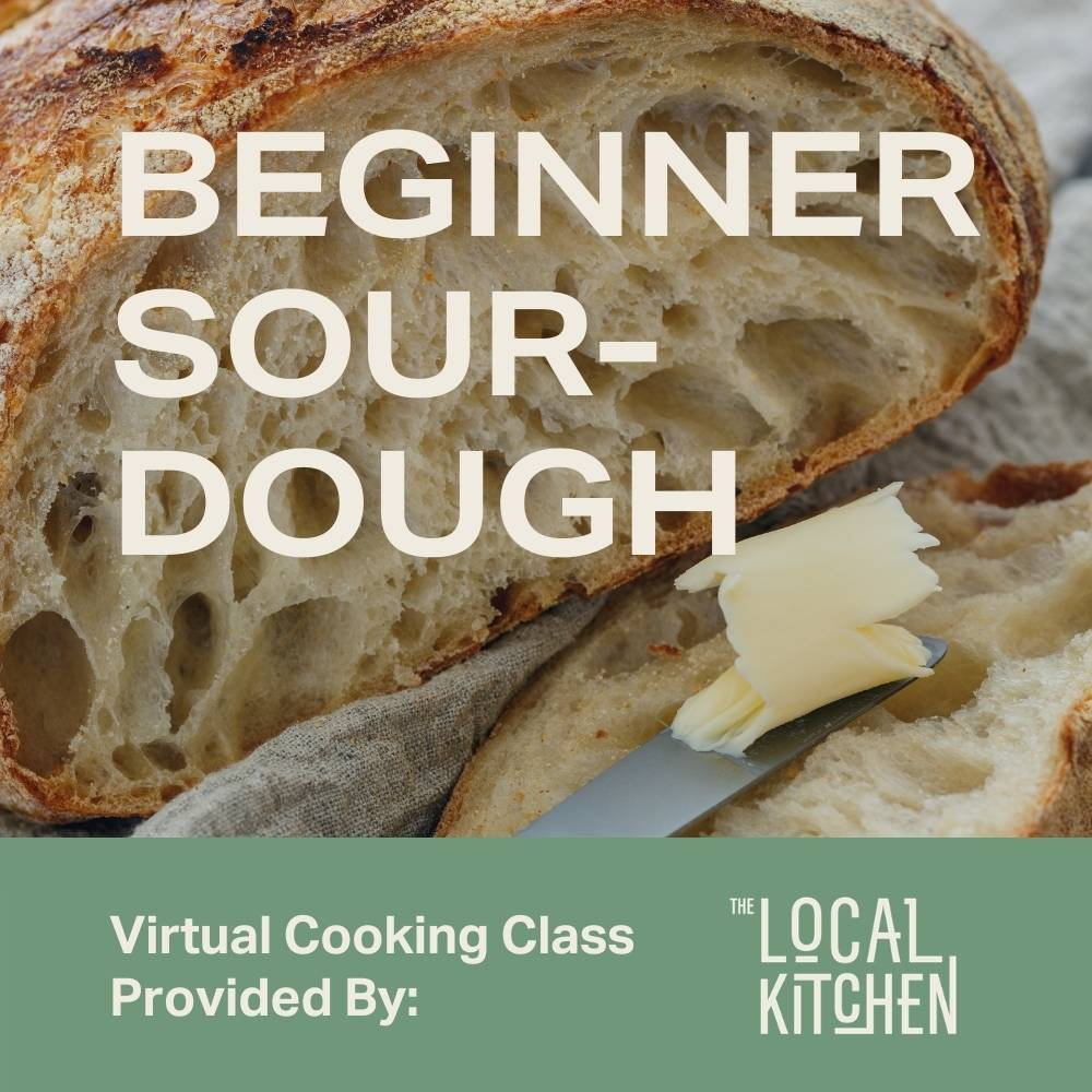 Beginner Sourdough Virtual Class - Moda Market