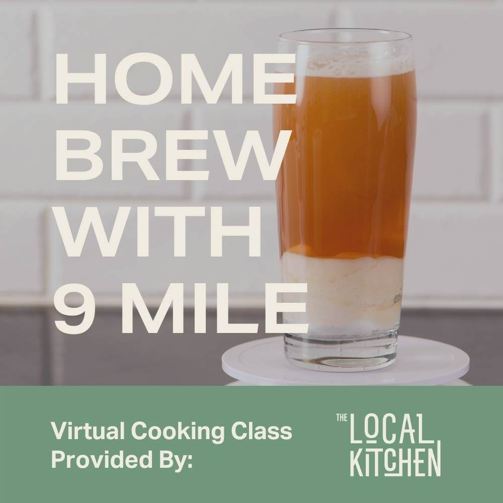 Home brewing with 9 Mile Legacy Virtual Class - Moda Market