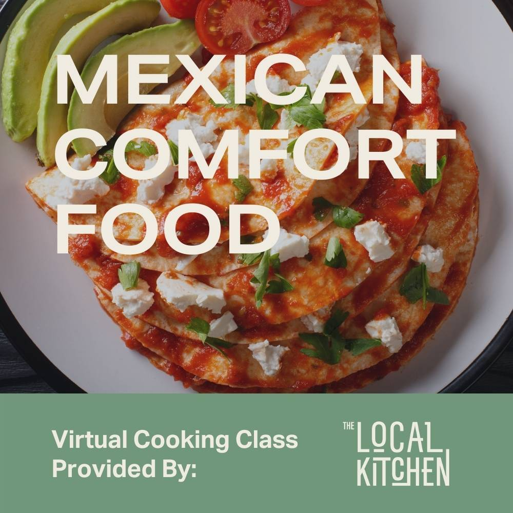 Mexican Comfort Food Virtual Class - Moda Market