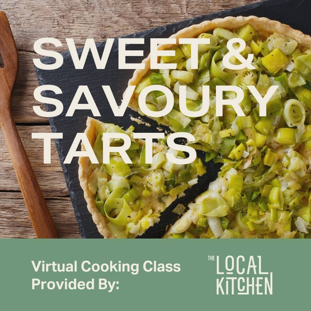 Sweet and Savoury French Tart Virtual Class - Moda Market