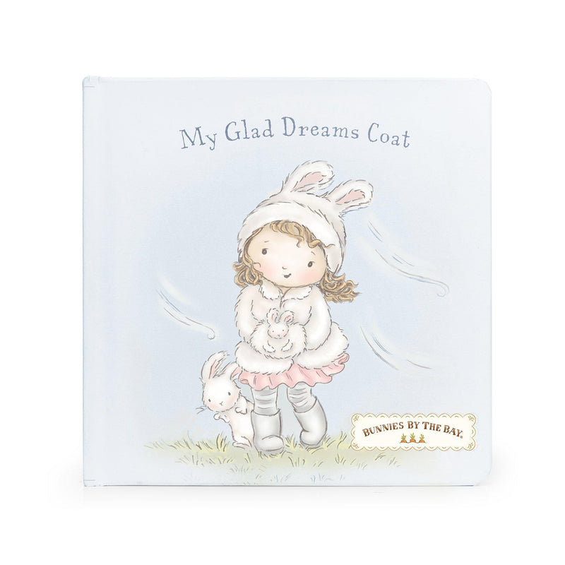 My Glad Dreams Coat Book | Bunnies By The Bay Children's Books