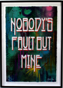"""Nobody's Fault"" - Background Hand Painted - One of Risk's Favorites! - RISK"